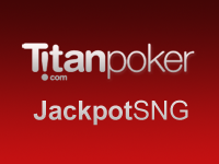 Titan Poker Jackpot SNG